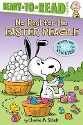 No Rest for the Easter Beagle: Ready-To-Read Level 2