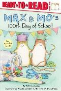 Max & Mo's 100th Day of School!