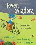 La Joven Aviadora (the Flying Girl): A?da de Acosta Sube Muy Alto