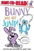 Bunny Will Not Jump