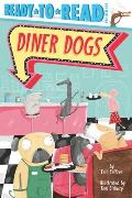 Diner Dogs: Ready-To-Read Pre-Level 1