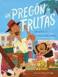 Un pregon de frutas Song of Frutas