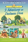 3 Adventures on Deckawoo Drive 3 Books in 1