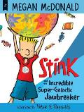 Stink & the Incredible Super Galactic Jawbreaker