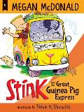 Stink & the Great Guinea Pig Express