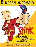 Stink & the Ultimate Thumb Wrestling Smackdown