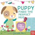 Puppy Finds the Perfect Hug: A Tiny Tab Book