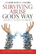 Surviving Abuse God's Way: 30-Day Devotional Breaking Through the Stumbling Blocks & Residue of Abuse