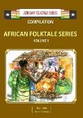 African Folktale Series: Volume 1