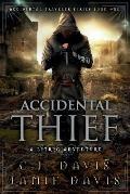 Accidental Thief: Accidental Traveler Litrpg Fantasy Book 1
