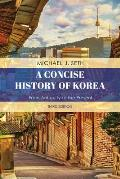 A Concise History of Korea: From Antiquity to the Present, Third Edition