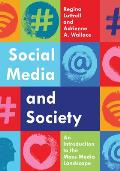 Social Media and Society: An Introduction to the Mass Media Landscape
