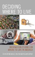 Deciding Where to Live: Information Studies on Where to Live in America