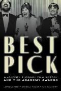 Best Pick: A Journey Through Film History and the Academy Awards
