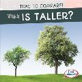 Which Is Taller?