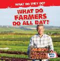 What Do Farmers Do All Day?