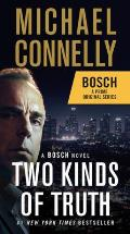 Two Kinds of Truth: Harry Bosch 20