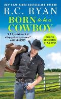 Born to Be a Cowboy Includes a bonus novella