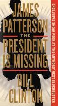 President Is Missing A Novel