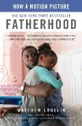 Fatherhood Media Tie-In (Previously Published as Two Kisses for Maddy): A Memoir of Loss & Love