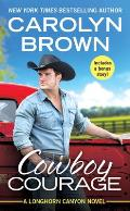 Cowboy Courage Includes a bonus novella