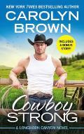 Cowboy Strong Includes a Bonus Novella