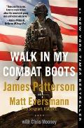 Walk in My Combat Boots True Stories from Americas Bravest Warriors