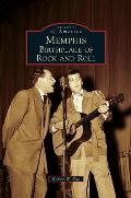 Memphis: Birthplace of Rock and Roll