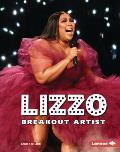 Lizzo: Breakout Artist