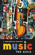 Music A Subversive History