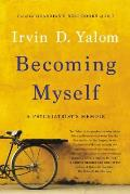 Becoming Myself A Psychiatrists Memoir