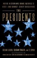 Presidents Noted Historians Rank Americas Best & Worst Chief Executives