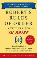 Roberts Rules of Order Newly Revised In Brief 3rd edition