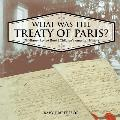 What was the Treaty of Paris? US History Review Book - Children's American History