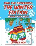 Find the Difference: The Winter Edition: Activity Book Age 8