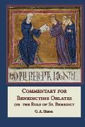 Commentary for Benedictine Oblates On the Rule of St Benedict
