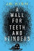 Wall for Teeth & Stingers