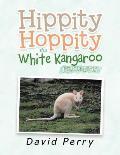 Hippity Hoppity the White Kangaroo: Poison Leaves