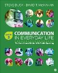 Communication In Everyday Life The Basic Course Edition With Public Speaking