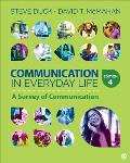 Communication In Everyday Life A Survey Of Communication