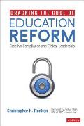 Cracking the Code of Education Reform: Creative Compliance and Ethical Leadership