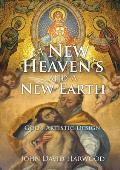 A New Heaven's and A New Earth