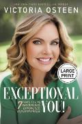 Exceptional You!: 7 Ways to Live Encouraged, Empowered, and Intentional