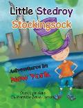 Little Stedroy Stockingsock: Adventures in New York