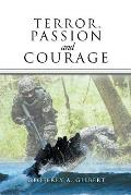 Terror, Passion and Courage