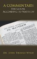 A Commentary: the Gospel According to Matthew