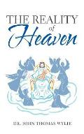The Reality of Heaven