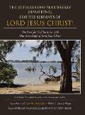 The Ultimate One Year Weekly Devotional for the Servants of Lord Jesus Christ!: Our Love for God Increases with Our Knowledge of Lord Jesus Christ