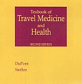 Textbook Of Travel Medicine & Health 2nd Edition