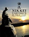 Nikkei Fishermen on the BC Coast Their Biographies & Photographs